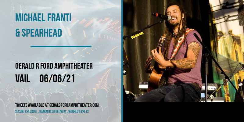 Michael Franti & Spearhead at Gerald R Ford Amphitheater