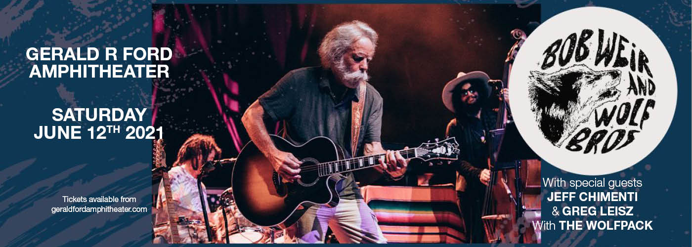 Bob Weir and Wolf Bros at Gerald R Ford Amphitheater
